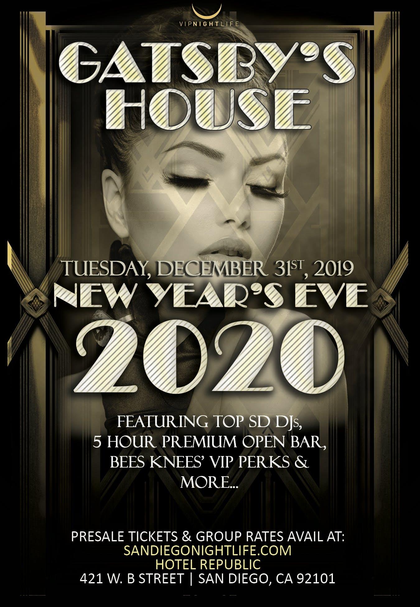 San Antonio New Years Eve 2020.Gatsbys House San Diego New Years Eve 2020 At Hotel