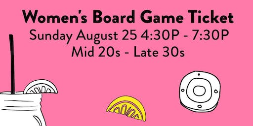 Speed Dating and Board Games LADIES TICKET