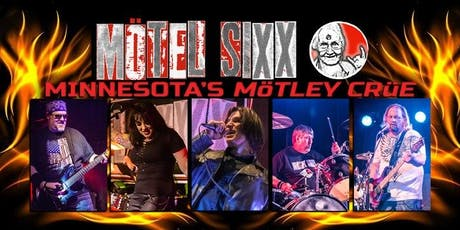 "Motel Sixx a ""Mötley Crüe Tribute Band"" tickets"