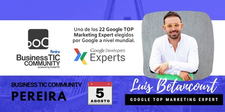 Business TIC Community Pereira - Edición 4 (Marketing Digital) tickets