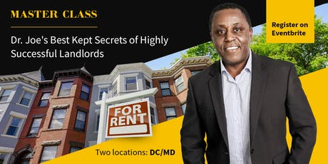 Dr. Joe's Best Kept Secrets of Highly Successful Landlords - MD SESSION tickets