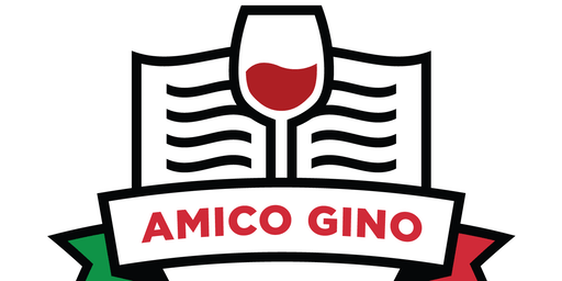 Amico Gino Presents: Italian Phrases and Wines from Piedmont@ Uncorked!