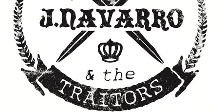 J. Navarro & The Traitors wsg The Essentials/ You Dirty Rat/ Pocket Sounds tickets