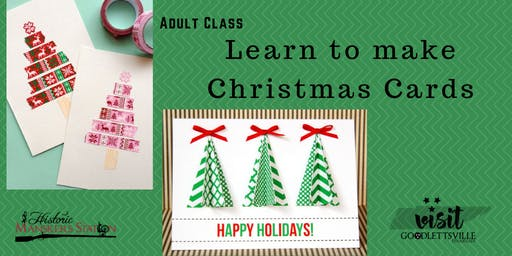 Adult Class:  Christmas Card Making