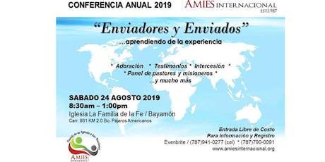 """CONFERENCIA ANUAL 2019  """"Enviadores y Enviados"""" entradas"""