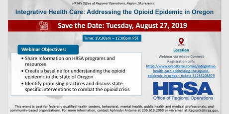 Integrative Health Care: Addressing the Opioid Epidemic in Oregon tickets