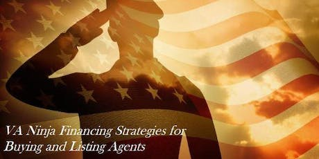 VA Ninja Financing Strategies for Buying and Listing Agents tickets