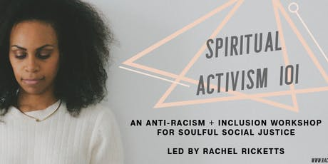 Spiritual Activism 101 with Rachel Ricketts tickets