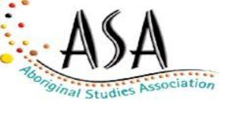 Aboriginal Studies Association 2019 Teacher Conference - 'Truth Before Reconciliation' tickets