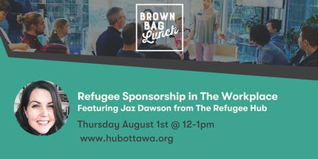 Brown Bag Lunch: Refugee Sponsorship in the workplace tickets