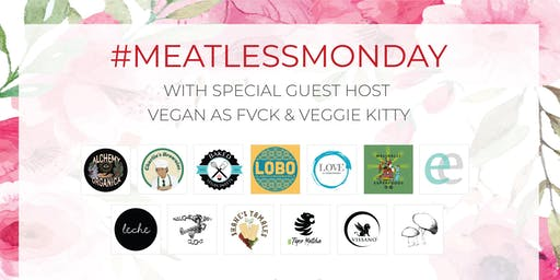Meatless Monday hosted by Vegan As Fvck & Live Music by DJ J. Roberts