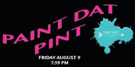 Paint Dat Pint! tickets