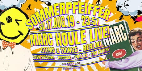 Sommerpfeiffer ✦ Marc Houle live! (Items & Things - Berlin) Tickets
