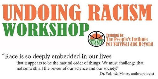 Undoing Racism Workshop