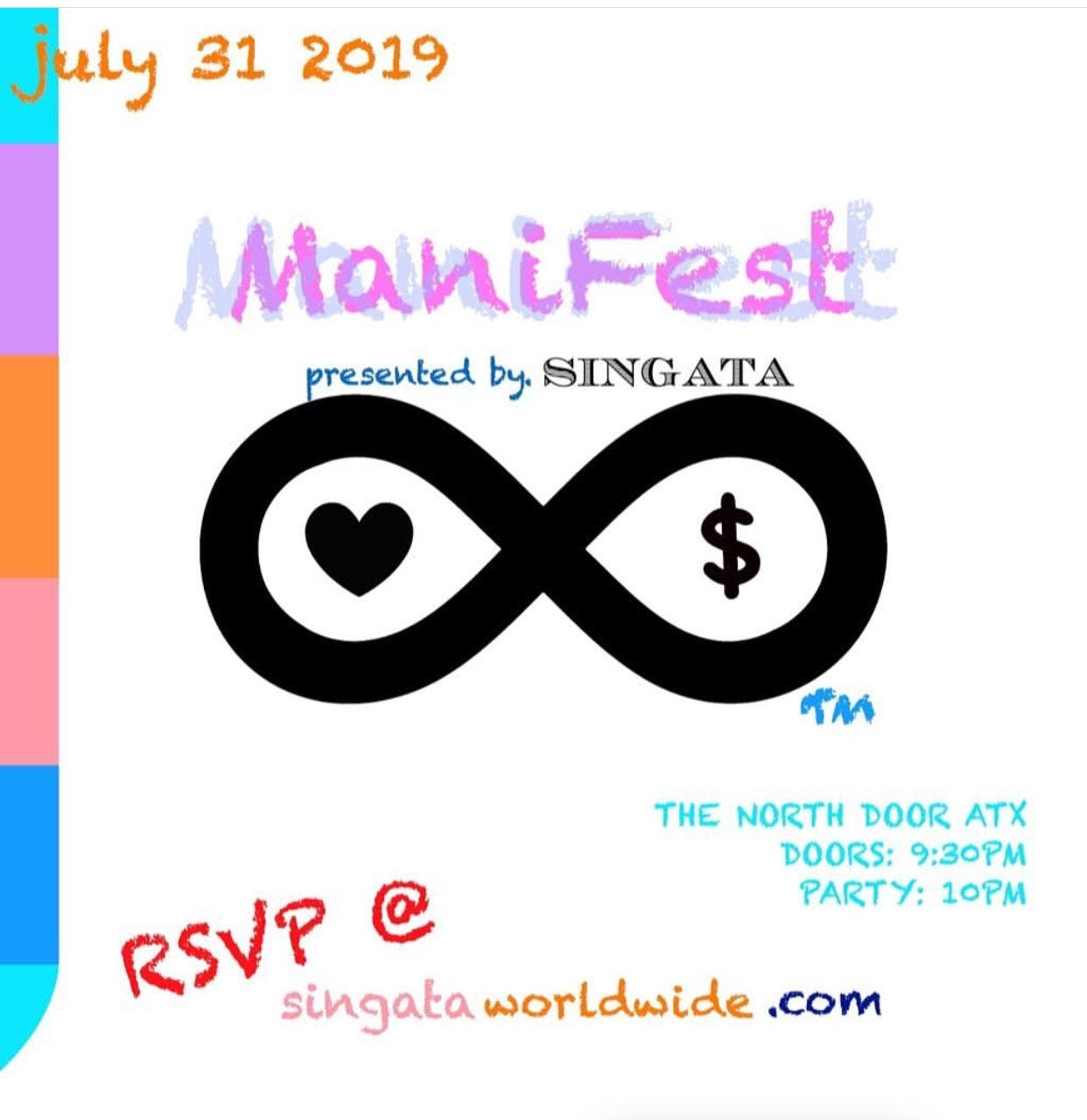 "Singata Worldwide presents: ""Manifest"" a monthly dance party in the Lounge Bar"