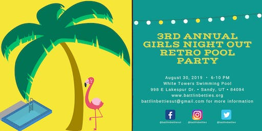 3rd Annual Girls Night Out Retro Pool Party