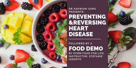 """PREVENTING & REVERSING HEART DISEASE"" TALK + FOOD DEMO tickets"
