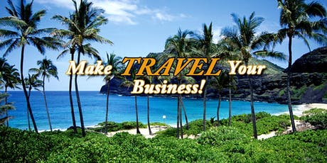 Become a Travel Business Owner: A Wealth Empowerment Event tickets