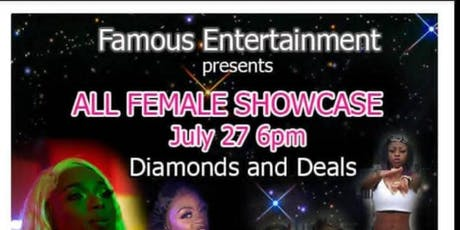 Famous Entertainment presents Diamonds and Deals All Female Showcase tickets