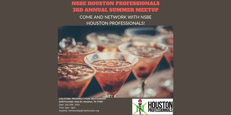 NSBE Houston Professionals 3rd Annual Summer Meetup tickets