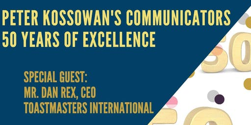 50 Years of Excellence - Peter Kossowan's Communicators