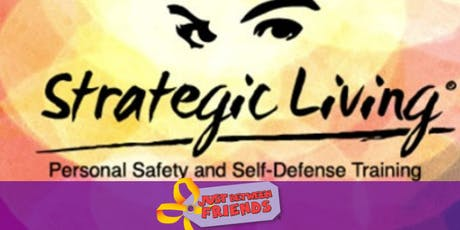 Strategic Living Self Defense Class • JBF Issaquah Fall 19 tickets