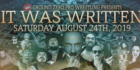 Ground Zero: It Was Written tickets