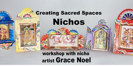 Creating Sacred Spaces:  Nichos tickets