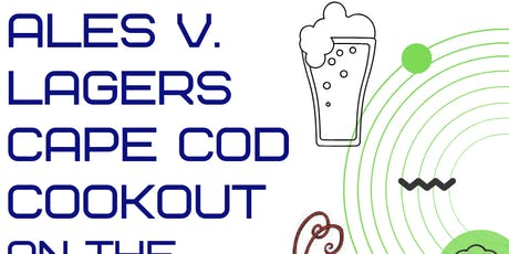 Ales vs. Lagers Beer Dinner: Cape Cod Cookout on The Patio! tickets