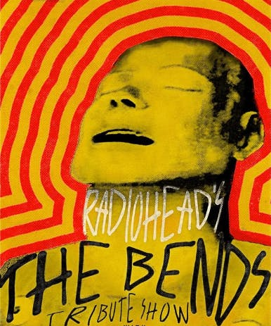 A TRIBUTE TO RADIOHEAD'S 'THE BENDS'