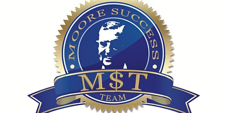 Moore $uccess Team 2021 Team Building Event tickets