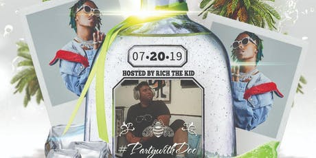 Party With Doc Presents Rich the Kid at The Patrón Experience 7/20 tickets