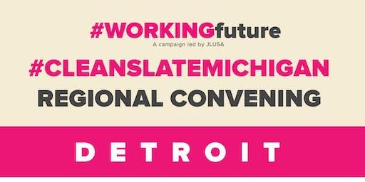 Clean Slate Michigan Regional Convening: Detroit