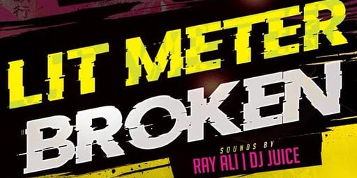 Lit Meter Broken 'Summer Closing Party'