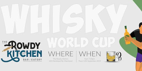 Whisky World Cup - Rowdy Kitchen tickets
