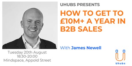 How to get to £10m+ a year in B2B Sales tickets