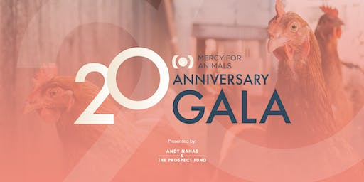 Mercy For Animals 20th Anniversary Gala