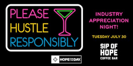 Monthly Industry Appreciation Night! (Hosted by Sip of Hope) tickets
