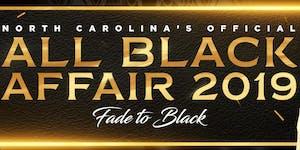 Fade to Black | 'The All Black Attire Affair 2019'