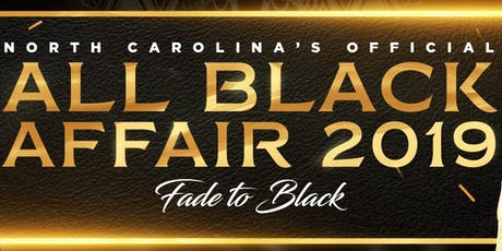 Fade to Black | 'The All Black Attire Affair 2019' tickets