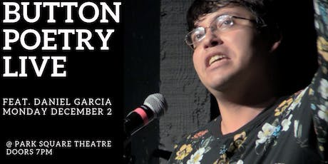 Button Poetry Live December: feat. Daniel Garcia! tickets