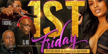EASTENDS 1ST FRIDAY BYOB MIX AN MINGLE  tickets