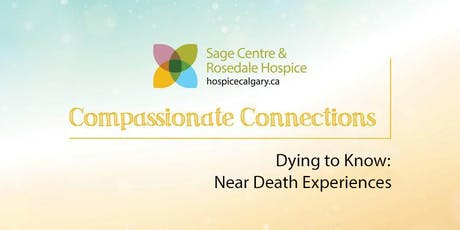 Dying to Know: Near Death Experiences  tickets