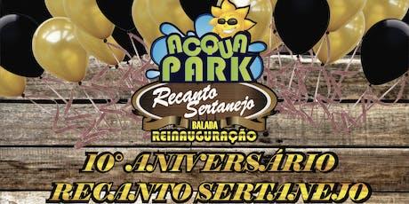 Aniversário 10 anos Recanto Sertanejo Acqua Park ingressos