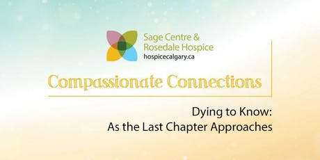 Dying to Know: As the Last Chapter Approaches tickets