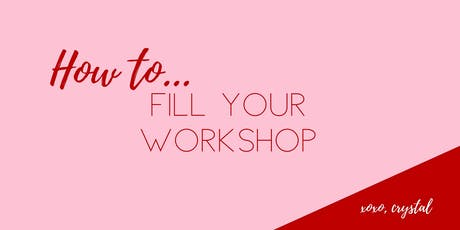 How to Fill Your Workshops tickets