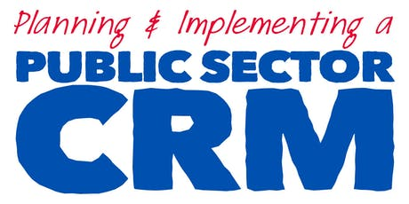 Planning & Implementing a Public Sector CRM: Melbourne tickets
