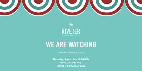 We Are Watching: Debate Viewing Party tickets