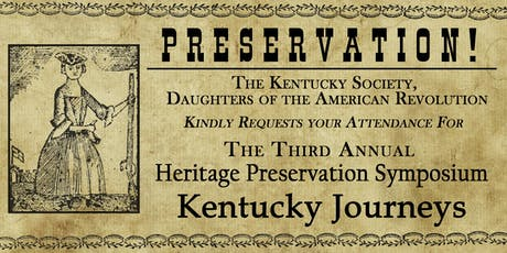 The Third Annual Heritage Preservation Symposium: Kentucky Journeys tickets