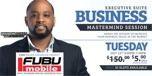 Executive Suite: Business Mastermind Session (FUBU Mobile)